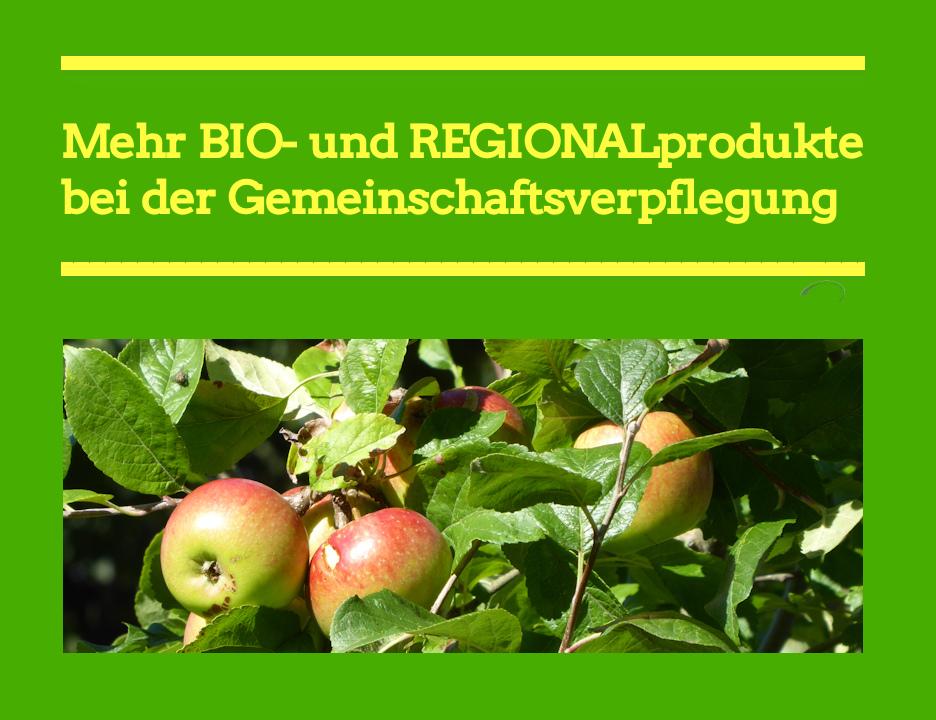 Erhöhung des Bioregionalanteils bei der Gemeinschaftsverpflegung